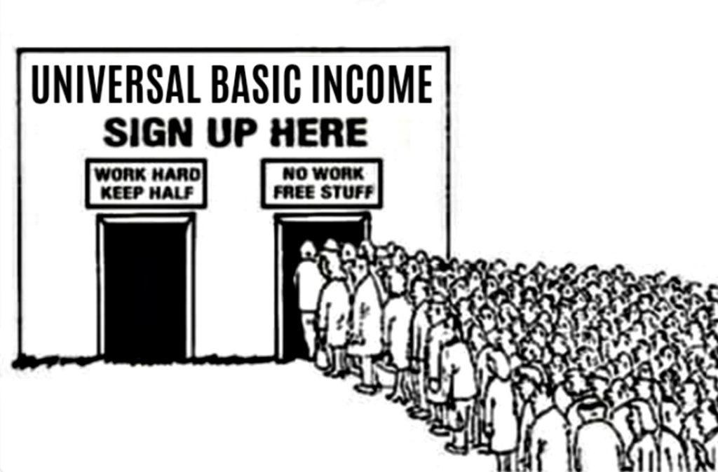 Universal Basic Income Would Be A Social & Economic Disaster